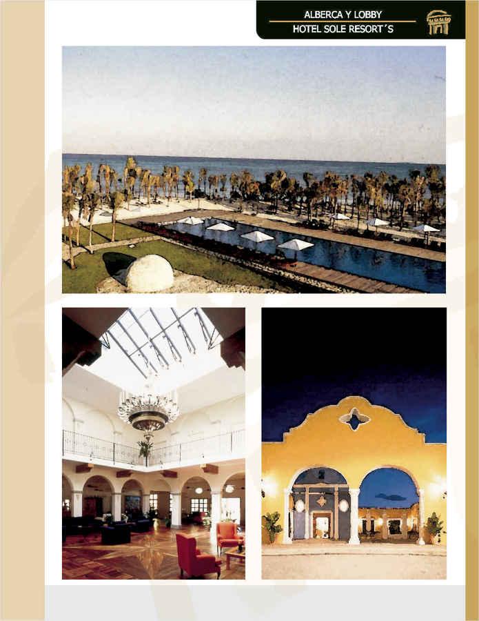 Alberca y loby del hotel Sole Resort's