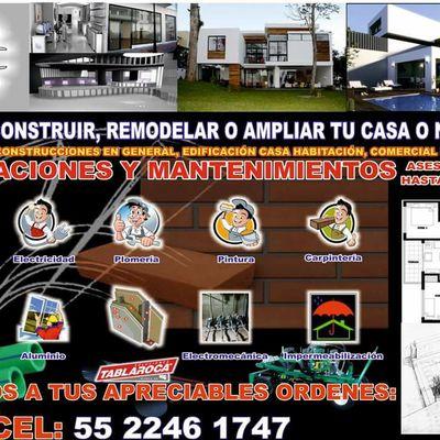 Deseas Construir,Remodelar o Ampliar tù casa,negocio o patrimonio??