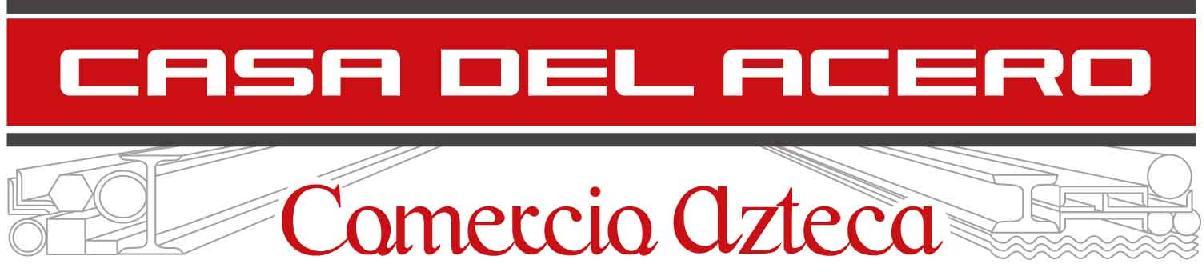Casa Del Acero, Comercio Azteca