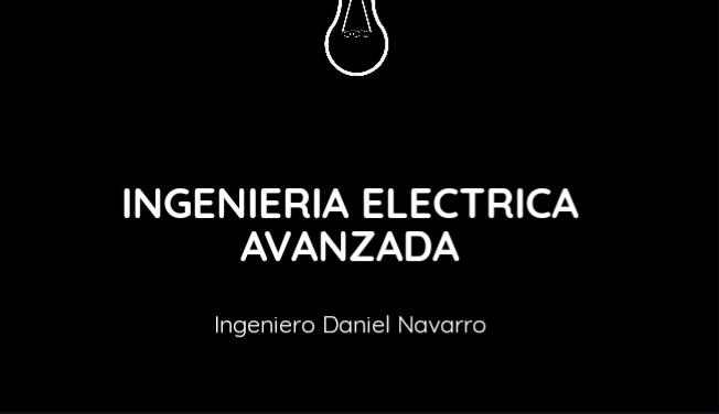 INGENIERÍA ELÉCTRICA AVANZADA