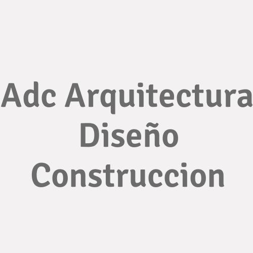 Adc Arquitectura Diseño Construccion