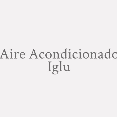 Aire Acondicionado Iglu