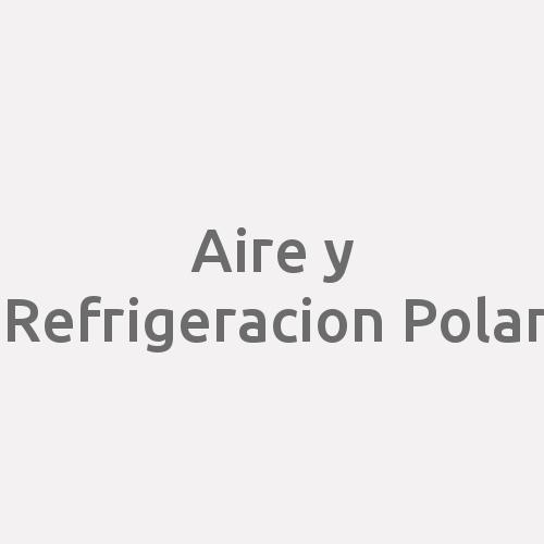 Aire y Refrigeracion Polar