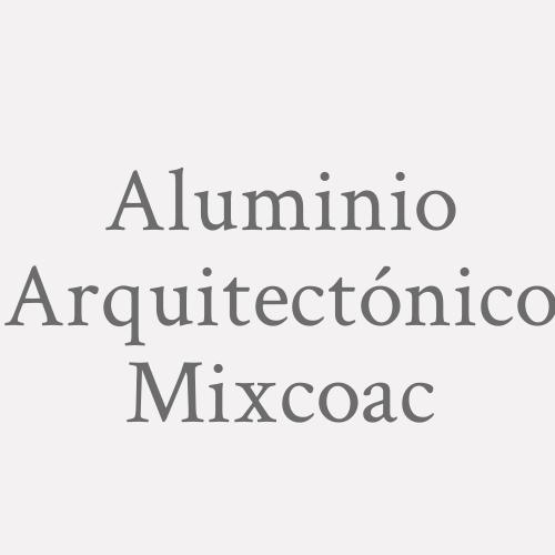 Aluminio Arquitectónico Mixcoac