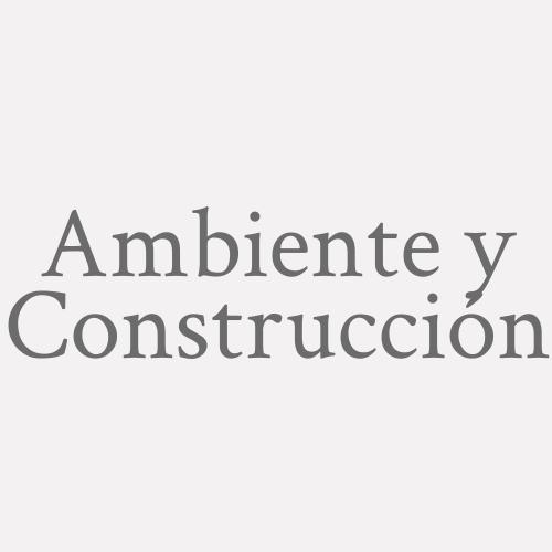 Ambiente Y Construcción