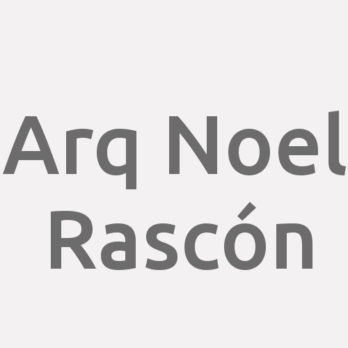 Arq. Noel Rascón