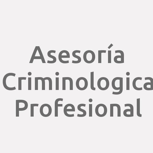 Asesoría Criminologica Profesional