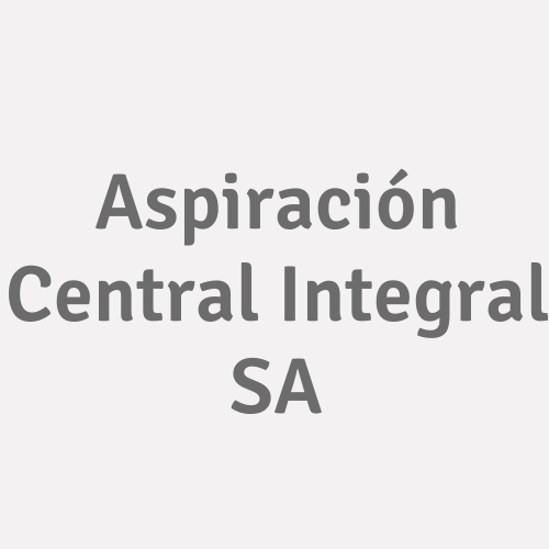Aspiración Central Integral SA