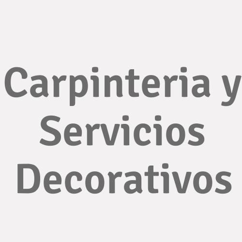 Carpinteria y Servicios Decorativos