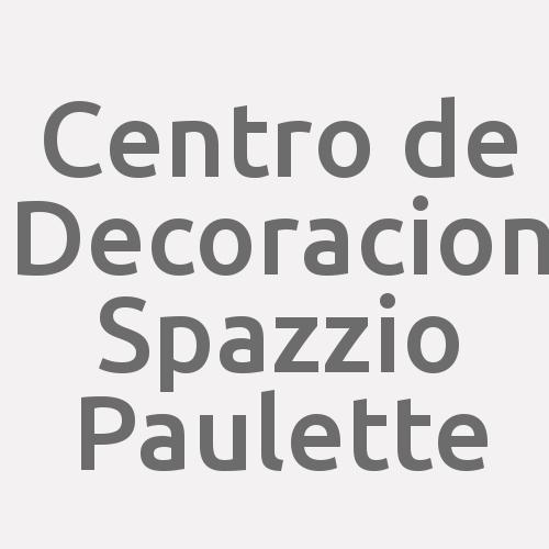 Centro de Decoracion Spazzio Paulette