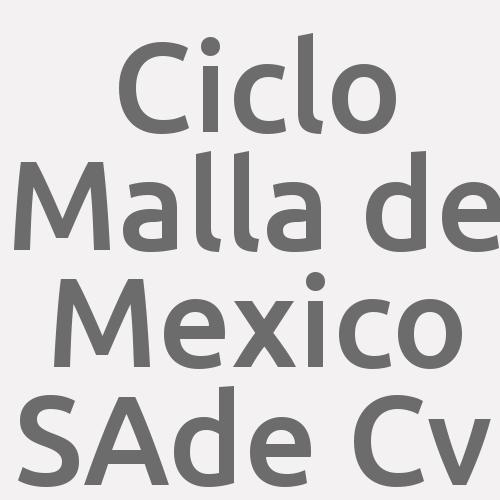 Ciclo Malla De Mexico S.a. De C.v.