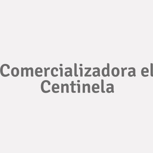 Comercializadora El Centinela