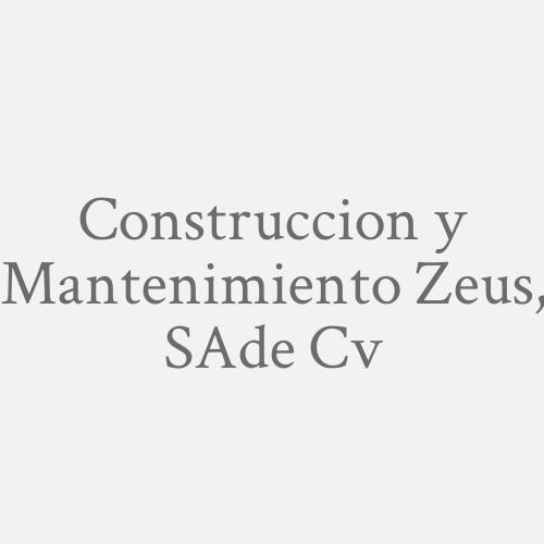 Construccion Y Mantenimiento Zeus, S.a De C.v.