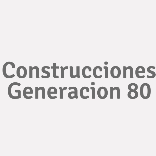 Construcciones Generacion 80
