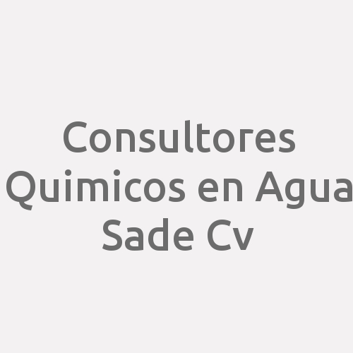 Consultores Quimicos en Agua SAde Cv