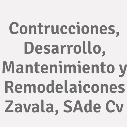 Contrucciones, Desarrollo, Mantenimiento Y Remodelaicones Zavala, S.a. De C.v.