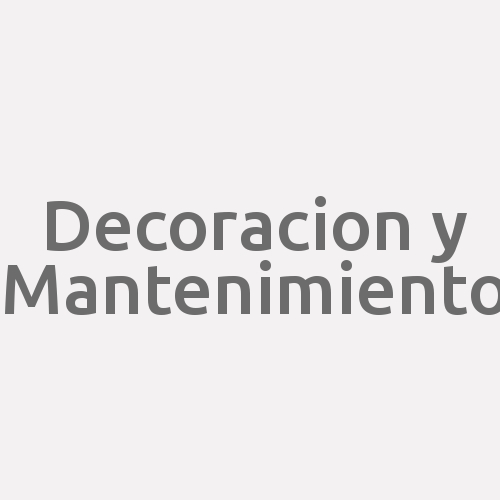 Decoracion Y Mantenimiento