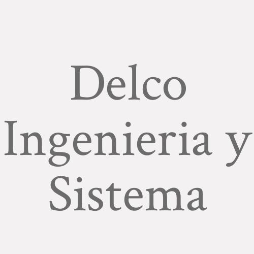 Delco Ingenieria y Sistema