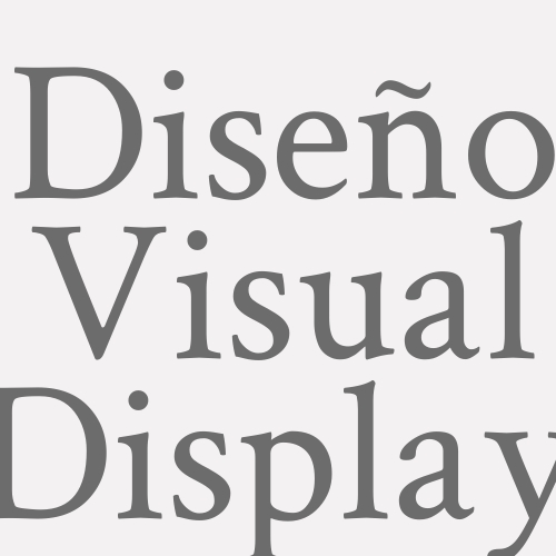 Diseño Visual Display