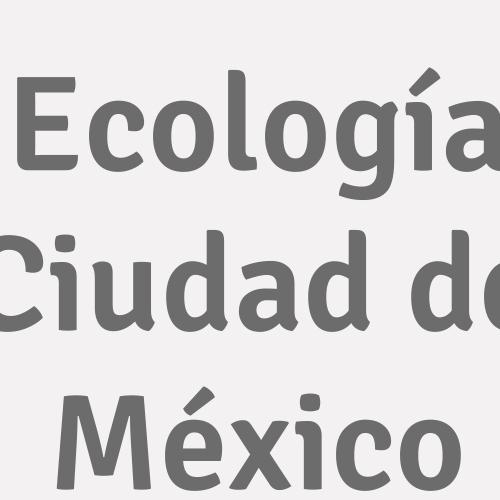 Ecología Ciudad de México