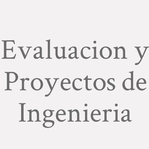 Evaluacion y Proyectos de Ingenieria