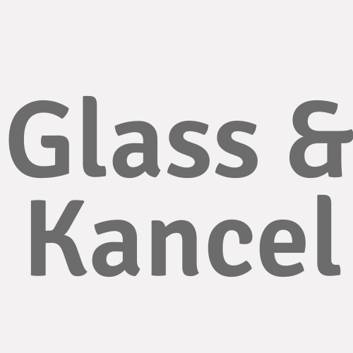 Glass & Kancel