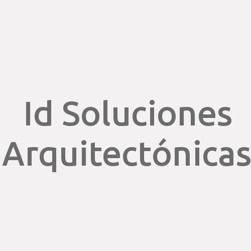 Id Soluciones Arquitectónicas