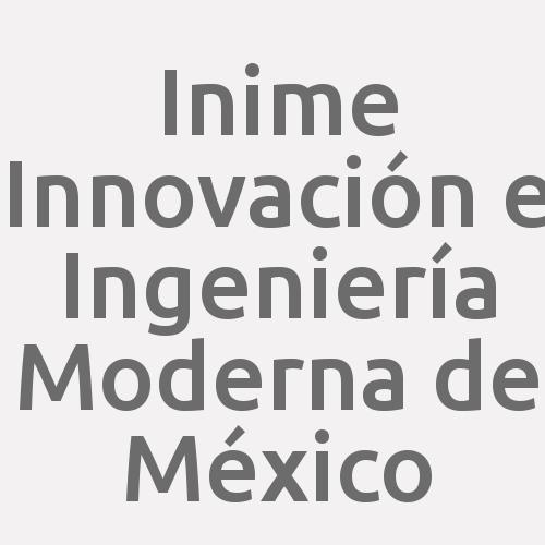 Inime Innovación e Ingeniería Moderna de México