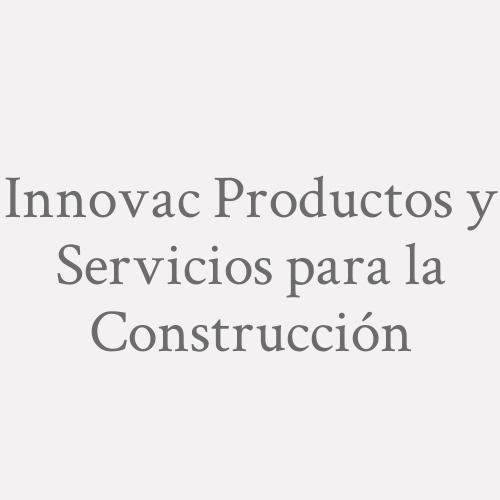 Innovac Productos Y Servicios Para La Construcción