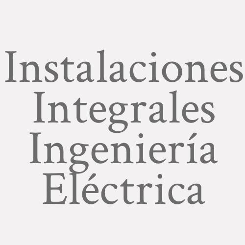 Instalaciones Integrales Ingeniería Eléctrica