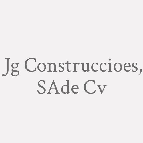 Jg Construccioes, S.a. De C.v.