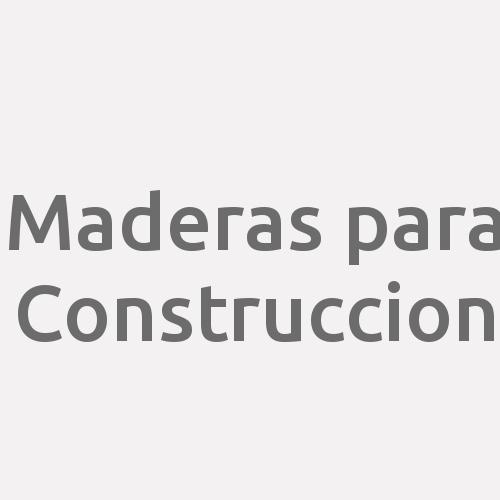 Maderas para Construccion