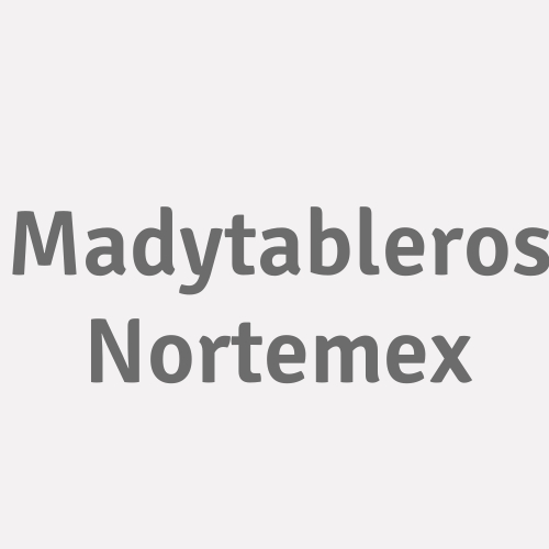 Madytableros Nortemex