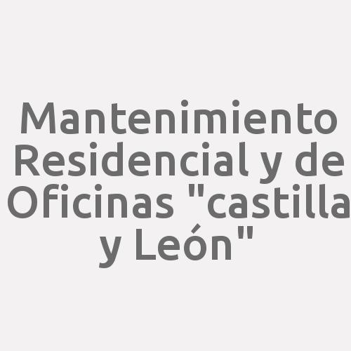 """Mantenimiento Residencial Y De Oficinas """"castilla Y León"""""""