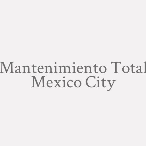Mantenimiento Total Mexico City