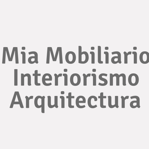 Mia Mobiliario Interiorismo Arquitectura