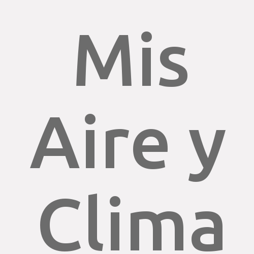Mis Aire y Clima