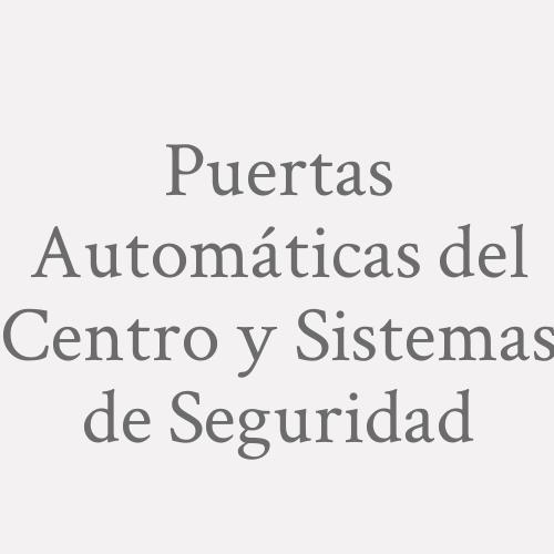 Puertas Automáticas del Centro y Sistemas de Seguridad