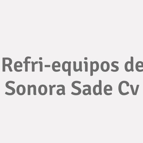 Refri-equipos de Sonora SAde Cv