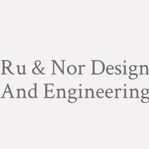 Ru & Nor Design And Engineering