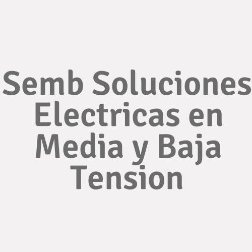 Semb Soluciones Electricas En Media Y Baja Tension
