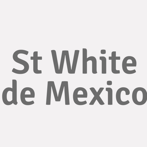 St White De Mexico