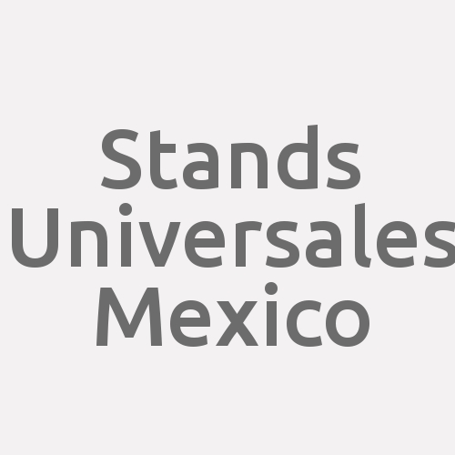 Stands Universales Mexico