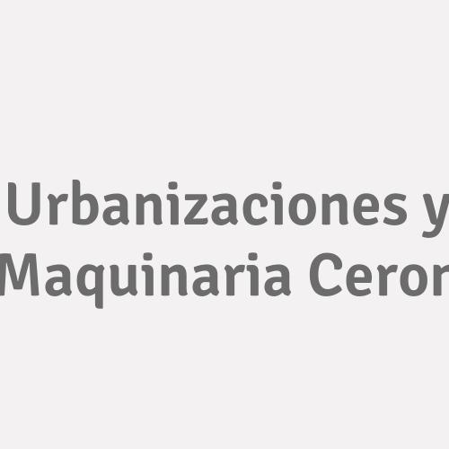 Urbanizaciones y Maquinaria Ceron