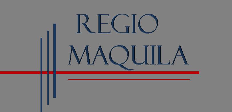 Regio Maquila