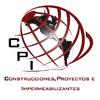 CPI. CONSTRUCCIONES, PROYECTOS E IMPERMEABILIZANTES