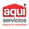 Aquí Servicios Reparan & Remodelan