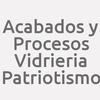 Acabados y Procesos Vidrieria Patriotismo