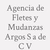 Agencia de Fletes y Mudanzas Argos S a de C V