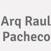 Arq Raul Pacheco